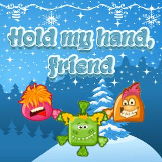 Hold my hand my friend