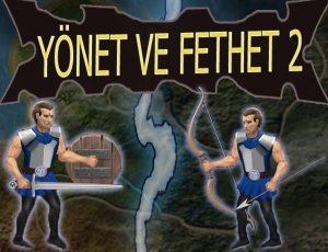 Yonet ve Fethet